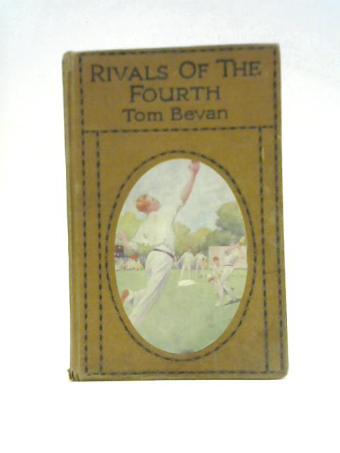 Rivals of the Fourth By Tom Bevan