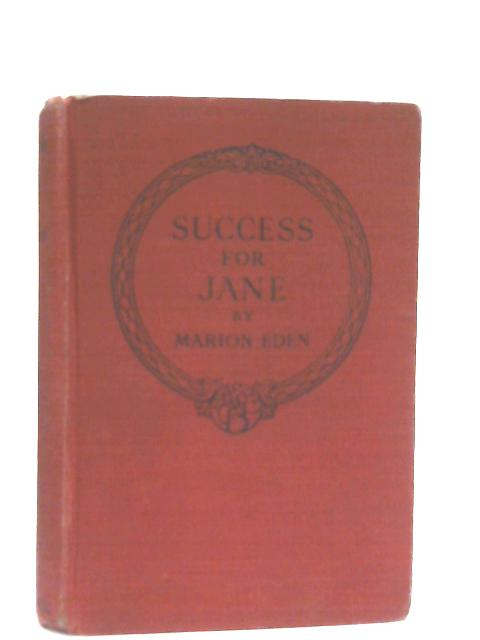 Success for Jane By Marion Eden
