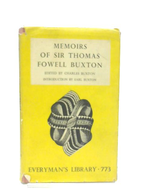 Memoirs of Sir Thomas Fowell Buxton By Charles Buxton