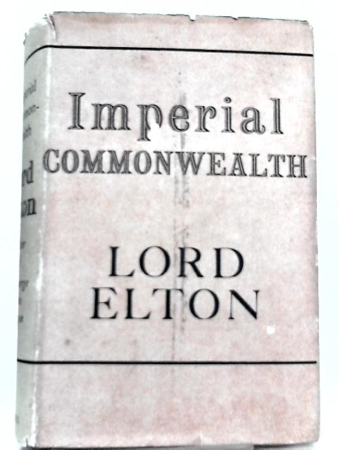 Imperial Commonwealth By Lord Elton