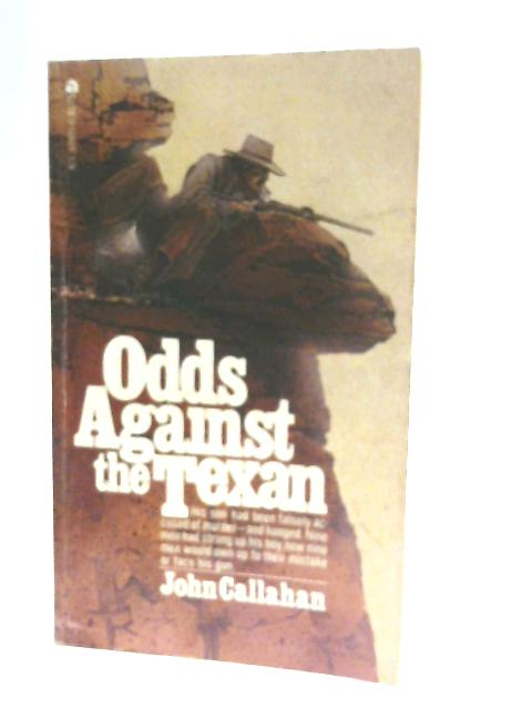 Odds Against the Texan by John Callahan
