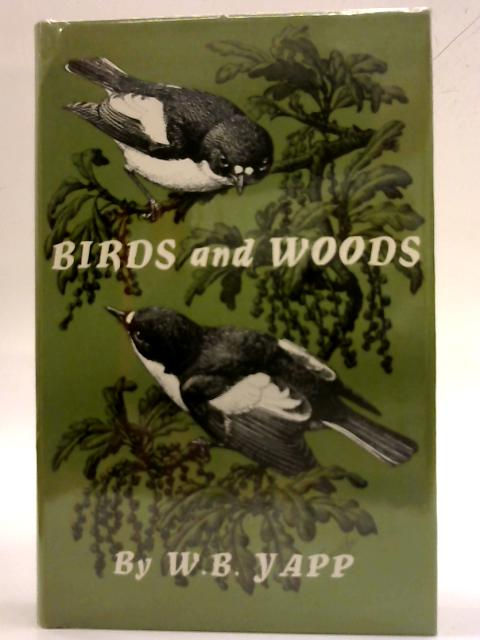 Birds and woods By W. B. Yapp