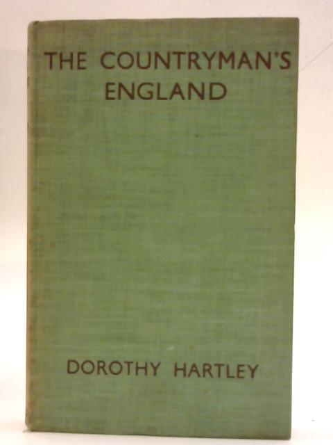 The Countryman's England By Dorothy Hartley