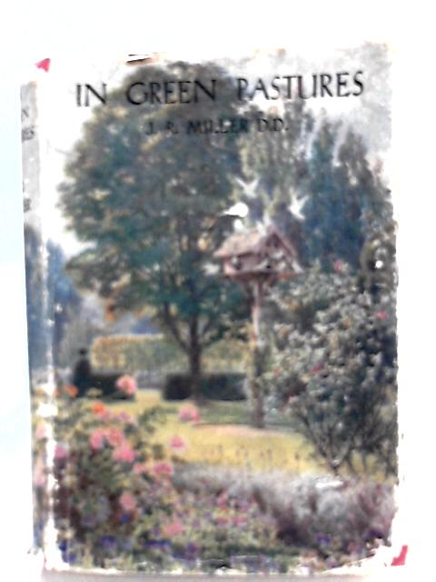 In Green Pastures By J. R. Miller
