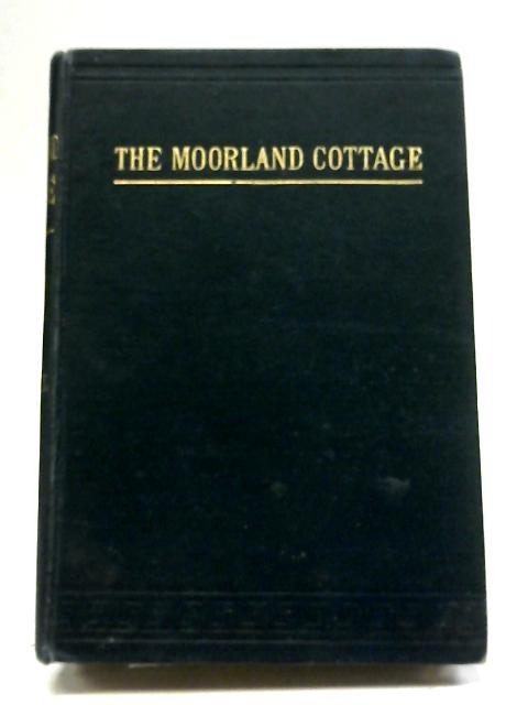 The Moorland Cottage By Mrs Gaskell