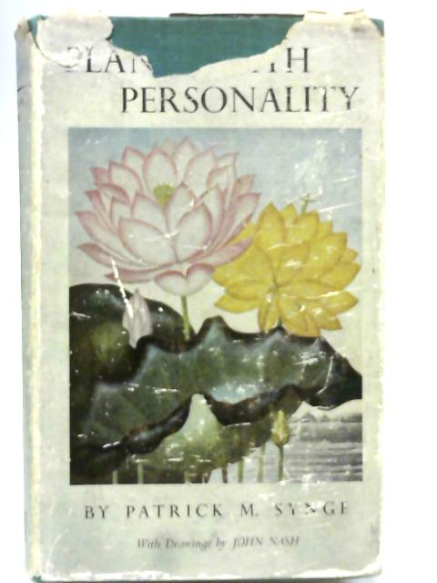 Plants with Personality By Patrick M. Synge