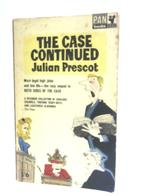 The Case Continued by Julian Prescot