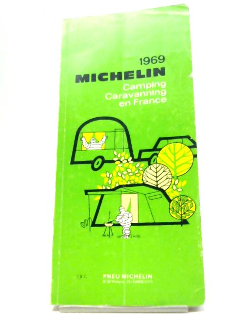 Camping and Caravanning en France 1969 By Michelin
