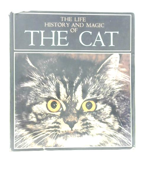 The Life, History and Magic of the Cat by Fernand Mery