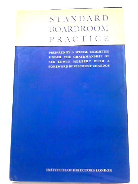 Standard Boardroom Practice By Edwin Savory Herbert