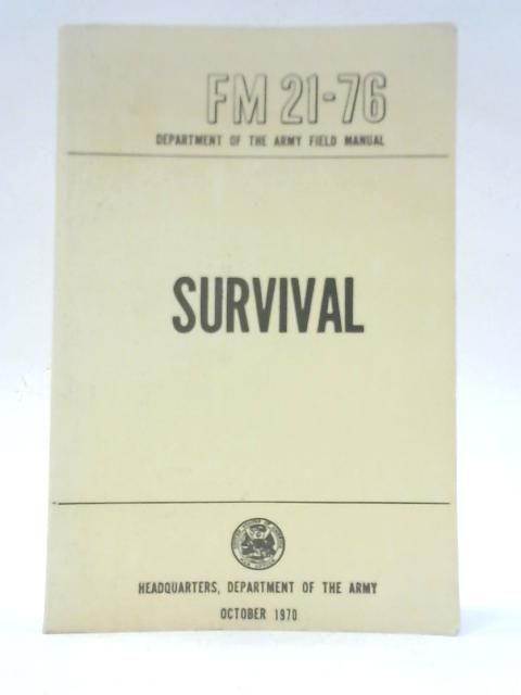Survival FM 21-76 by Unstated