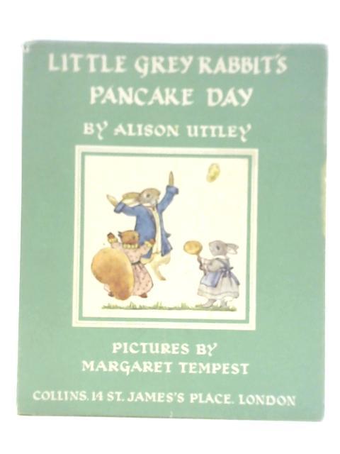 Grey Rabbit's Pancake Day by Alison Uttley