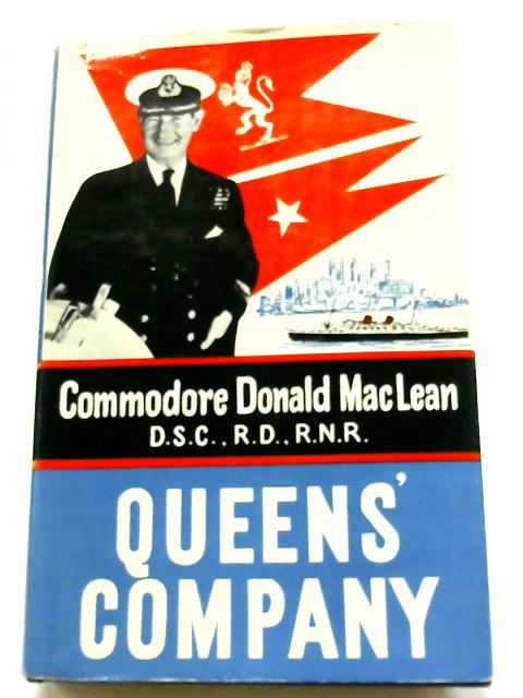 Queen's Company By Commodore Donald Maclean