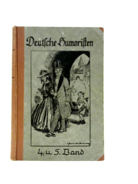 Deutfche Humoriften 4 und 5 Band By Unstated