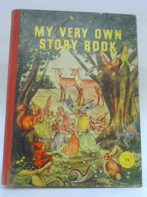 My Very Own Story Book by Various Authors