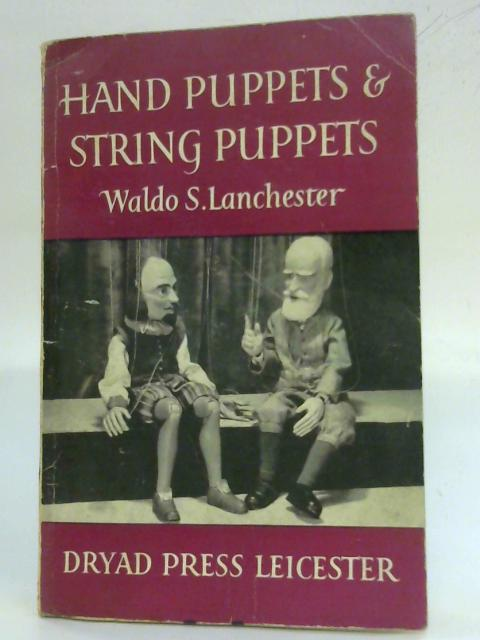 Hand puppets and string puppets by Waldo S Lanchester