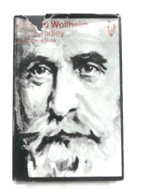 F. H. Bradley By Richard Wollheim