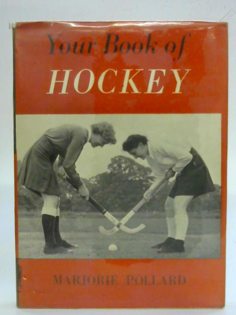 Your Book of Hockey by Marjorie Pollard