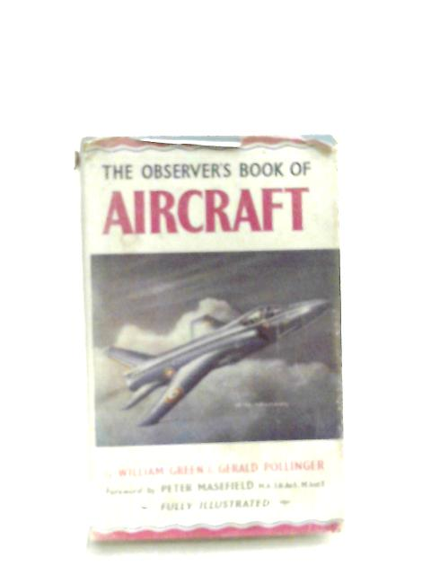 The Observer's Book Of Aircraft By W. Green & G. Pollinger