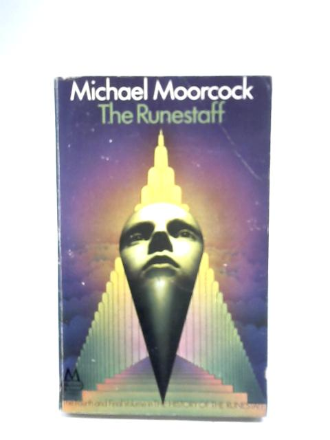 The Runestaff By Michael Moorcock