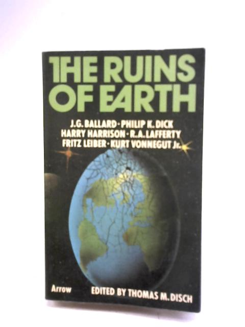 The Ruins Of Earth by Thomas M. Disch (Ed.)