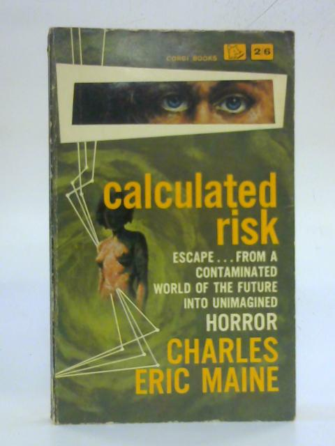 Calculated Risk by Charles Eric Maine