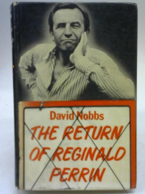 The Return of Reginald Perrin by David Nobbs