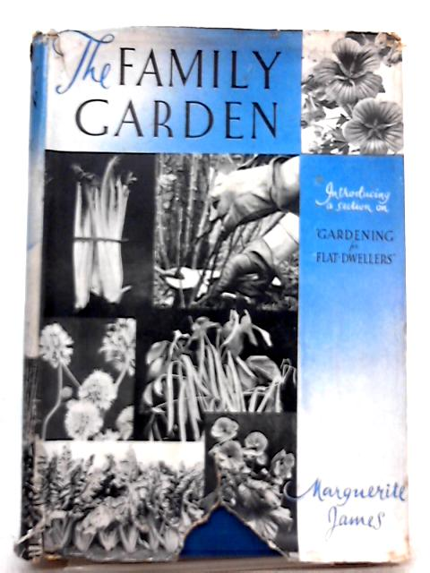 The Family Garden By James Marguerite