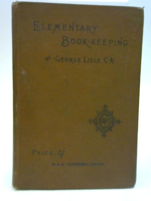 Elementary Book-Keeping By George Lisle