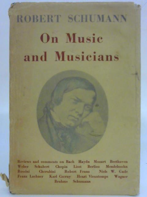 On Music and Musicians By Robert Schumann