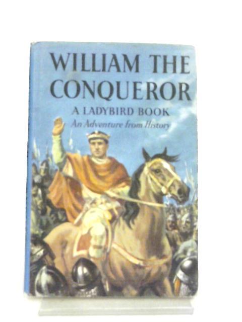 William the Conqueror by L. Du Garde Peach