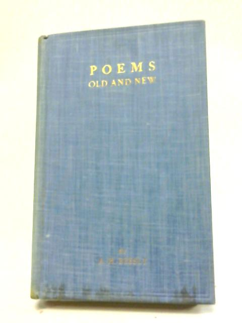 Poems Old and New By A. H. Beesly