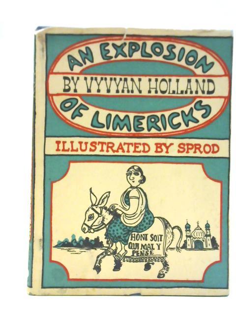 Explosion of Limericks By Vyvyan Holland