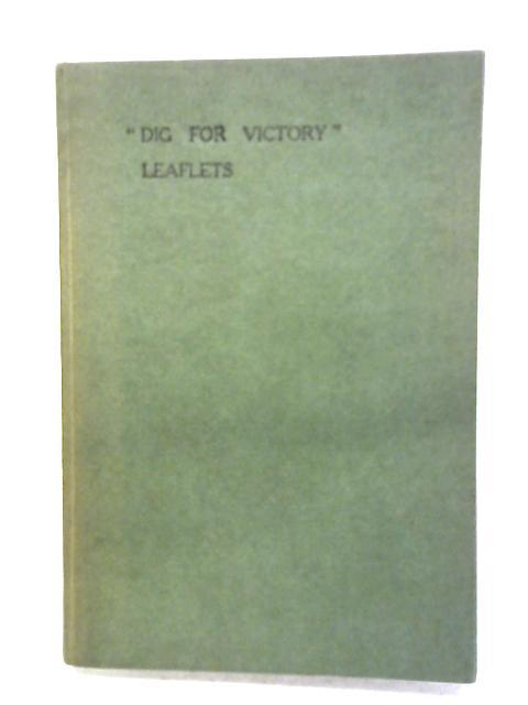 Dig For Victory Leaflets - No. 1 - 25 by Anon