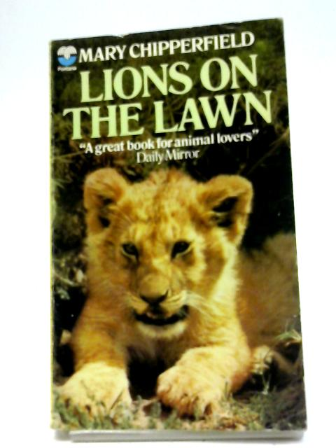 Lions on the Lawn by Mary Chipperfield