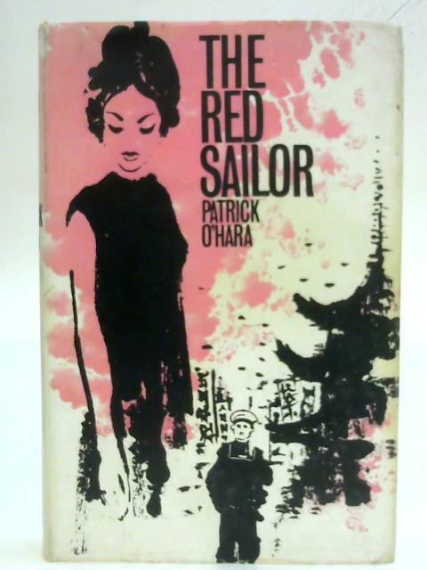 The Red Sailor by Patrick O'Hara