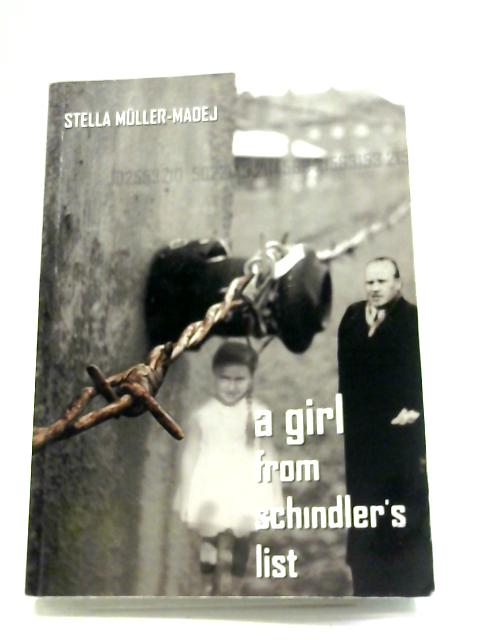 A Girl From Schindler's List By Stella Muller-Madej