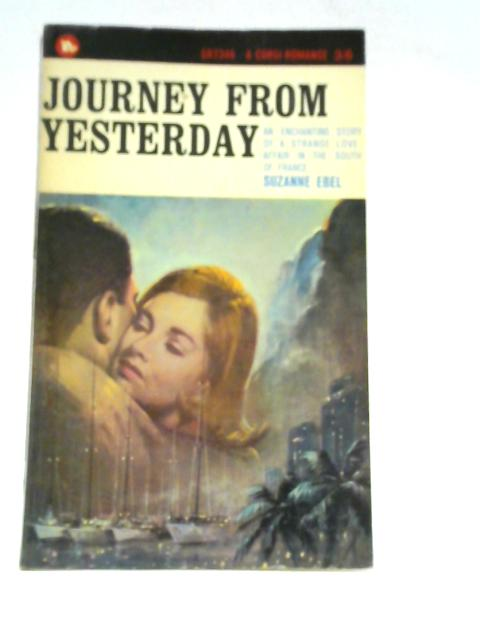Journey from Yesterday By Suzanne Ebel
