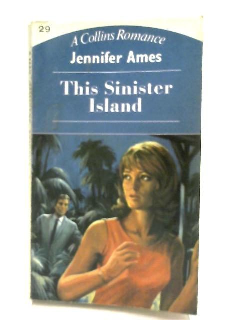This Sinister Island by Jennifer Ames