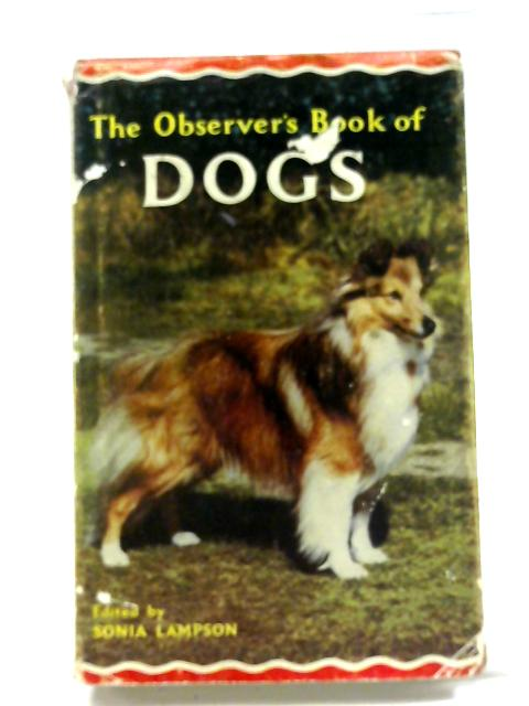 Observer's Book of Dogs (Observer's Pocket S.) by Sonia Marion Lampson