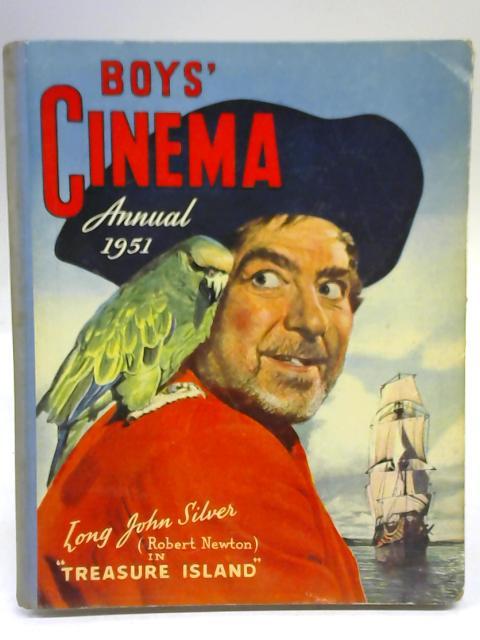 Boys' Cinema Annual, 1951 By Anon