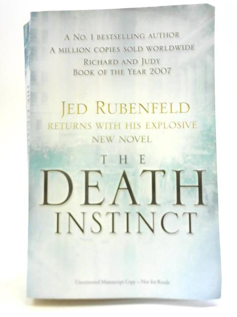 The Death Instinct By Jed Rubenfeld
