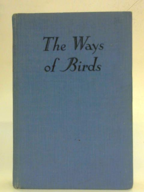 The Ways of Birds By Thora Stowell
