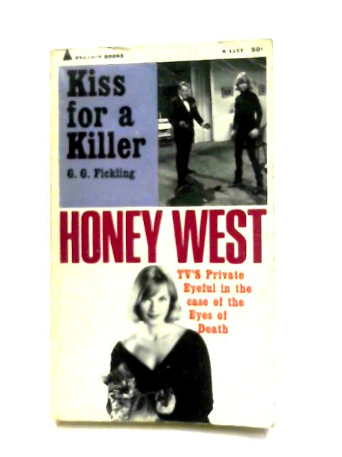 A Kiss For a Killer By G. G. Fickling