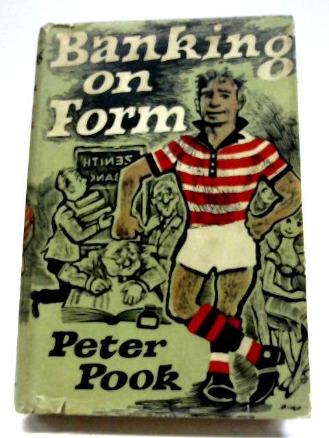 Banking On Form By Peter Pook
