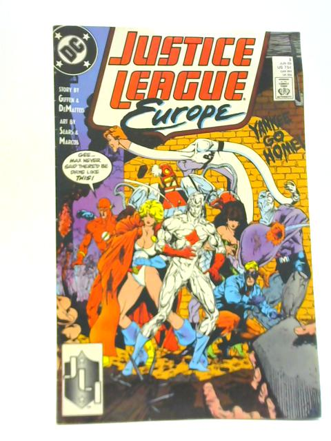 Justice League Europe 3 By Giffen & Dematteis