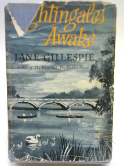Nightingales Awake By Jane Gillespie