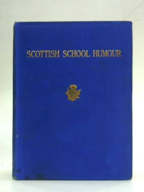Scottish School Humour By Chas W Thomson