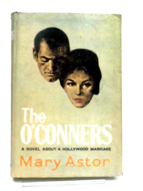 The O'Conners By Mary Astor