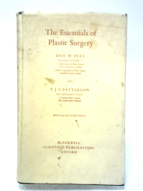 The Essentials Of Plastic Surgery By Eric W. Peet & T. J. S. Patterson